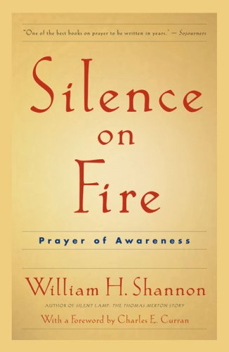 Download Silence on Fire: Prayer of Awareness PDF