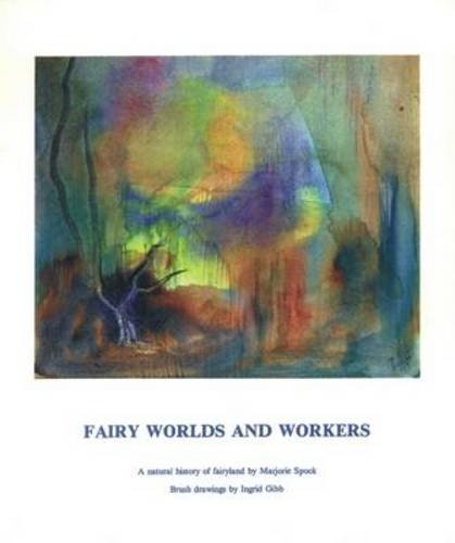 Download Fairy Worlds and Workers: A Natural History of Fairyland ebook