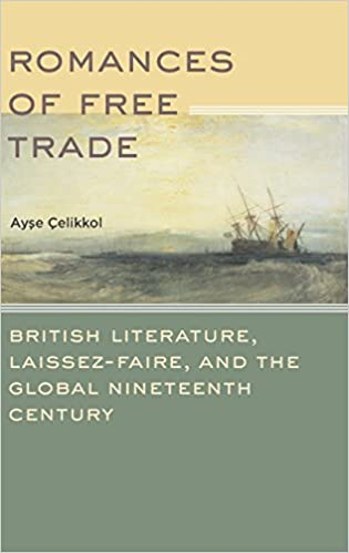Download romances of free trade british literature laissez faire download romances of free trade british literature laissez faire by ayse celikkol pdf fandeluxe Images