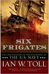 Six Frigates Publisher: W. W. Norton & Company Paperback
