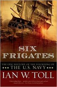 Six Frigates Publisher: W. W. Norton & Company