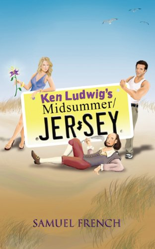 Ken Ludwig's Midsummer/Jersey (Samuel French Acting Editions)