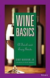 Wine Basics: A Quick and Easy Guide (Hospitality)