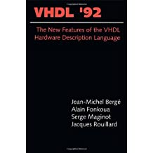 VHDL '92: The New Features of the VHDL Hardware Description Language (The Springer International Series in Engineering and Computer Science)