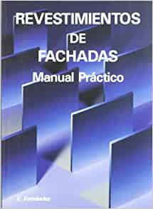 Revestimientos de fachadas / Facade Cladding: Manual practico (Spanish