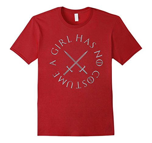 Mens A Girl Has No Costume T-Shirt from the castle and dragon era Medium (Castle Tv Show Halloween Costume)