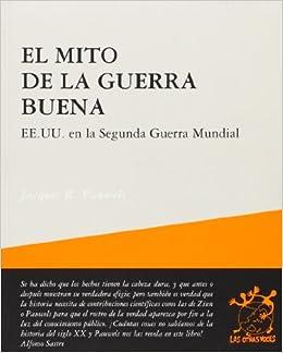Descargar Libro El Mito De La Guerra Buena Bajar Gratis En Epub