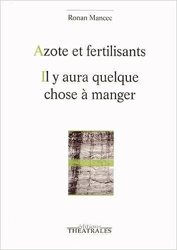 Livre Azote et fertilisants : Il y aura quelque chose à manger epub pdf