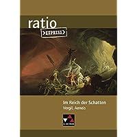 ratio Express / Lektüreklassiker fürs Abitur: ratio Express / Im Reich der Schatten: Lektüreklassiker fürs Abitur / Vergil, Aeneis Buch 6
