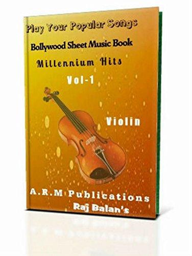 Violin Sheet Music Bollywood Millennium Hits Vol 1: Bollywood Songs