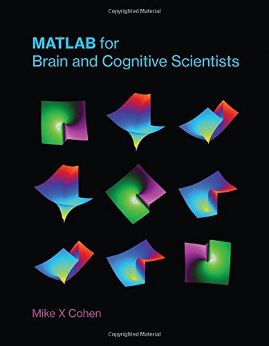 Pdf Medical Books MATLAB for Brain and Cognitive Scientists (The MIT Press)