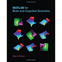 MATLAB for Brain and Cognitive Scientists (MIT Press)