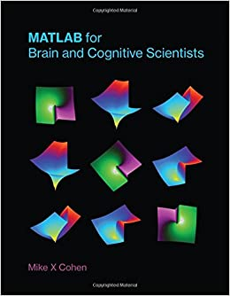 Matlab for Brain and Cognitive Scientists The MIT Press: Amazon co