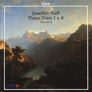 Joachim Raff: Piano Trios 1 & 4 by Trio Opus 8 (2001-06-19)