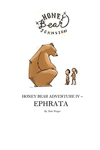 Honey Bear Adventure IV - Ephrata (Honey Bear Adventures) - Christmas Bear Train