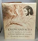 img - for Joseph and Koza or the Sacrifice to the Vistula.: Or, the Sacrifice to the Vistula book / textbook / text book