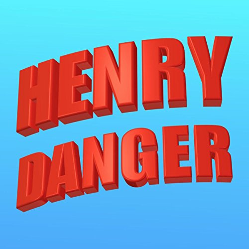 Henry Danger Theme Song