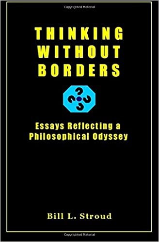 Persuasive Essay Topics High School Thinking Without Borders Essays Reflecting A Philosophical Odyssey Bill  Stroud Phd  Amazoncom Books Buy Essay Papers also Research Paper Essay Example Thinking Without Borders Essays Reflecting A Philosophical Odyssey  Essays And Term Papers