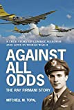 Against All Odds: The Ray Firmani Story