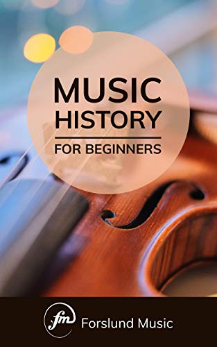 Music History: For Beginners