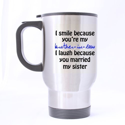 I Smile Because You're My Brother-in-law - Funny Travel M...