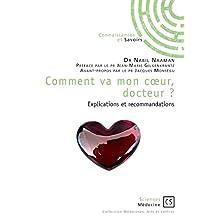 Comment va mon coeur, docteur ?: Explications et recommandations