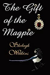 The Gift of the Magpie (Christmas Stories Book 4)