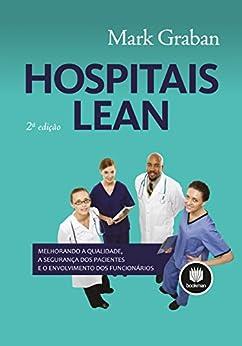 Hospitais Lean (Portuguese Edition) by [Graban, Mark]