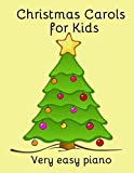 img - for Christmas Carols for Kids: Popular carols arranged for easy piano book / textbook / text book