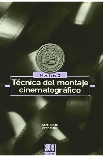 Técnica Del Montaje Cinematográfico: Montaje 2