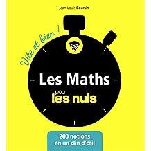 Les maths pour les nuls: 200 notions en un clin d'œil