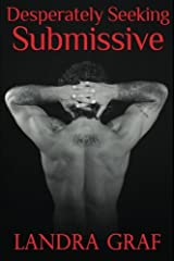 Desperately Seeking Submissive: A 1Night Stand Collection Paperback
