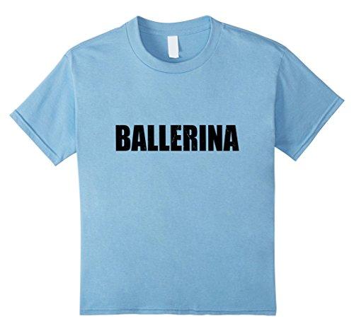 Kids Ballerina T Shirt Halloween Costume Funny Cute Distressed 10 Baby Blue -