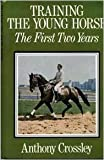 img - for Training the Young Horse: The First Two Years book / textbook / text book