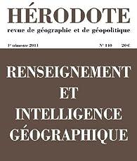 Hérodote, n° 140. Renseignement et intelligence géographique par Revue Hérodote