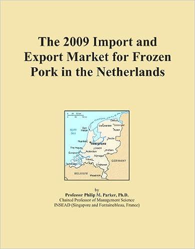 Livres à télécharger sur ipad 3 The 2009 Import and Export Market for Frozen Pork in the Netherlands en français RTF
