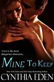 Mine To Keep (Mine- Romantic Suspense Book 2)
