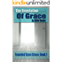 The Revelation of Grace: Founded Upon Grace Series: Book 1