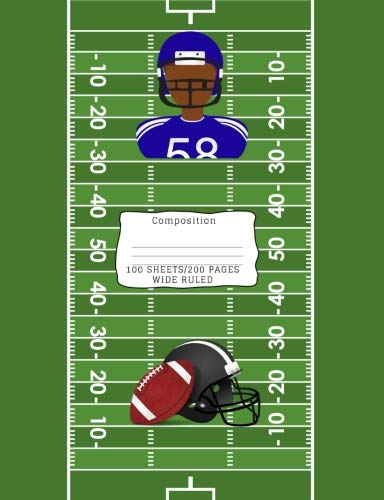 Search : Composition: African American Football Player/Sports Theme Wide Ruled Composition Book 7.44 x 9.69, 100 sheets, 200 pages, book for school, boys, ... (Composition Notebooks: Wide Ruled) Volume 38