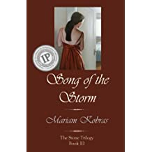 Song of the Storm (Stone Trilogy Book 3)