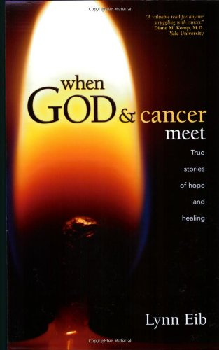 Read Online When God & Cancer Meet PDF