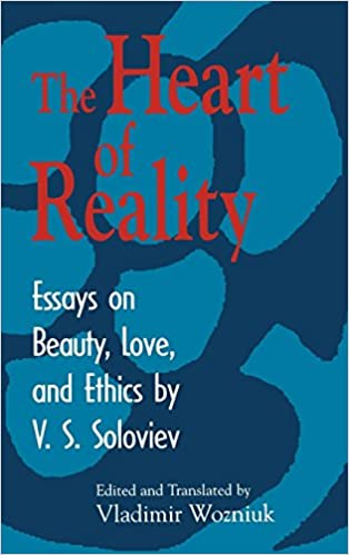 Thesis For An Analysis Essay Heart Of Reality Essays On Beauty Love And Ethics By V S Soloviev St  Edition Poverty Essay Thesis also Starting A Business Essay Amazoncom Heart Of Reality Essays On Beauty Love And Ethics By  Argumentative Essay On Health Care Reform