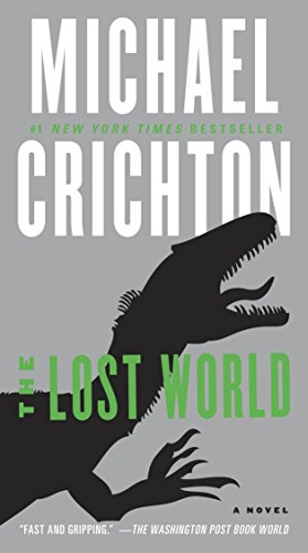 The Lost World: A Novel (Jurassic Park Book 2) cover
