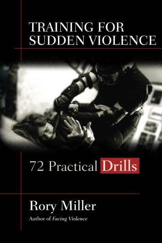 Book Training for Sudden Violence: 72 Practical Drills<br />K.I.N.D.L.E