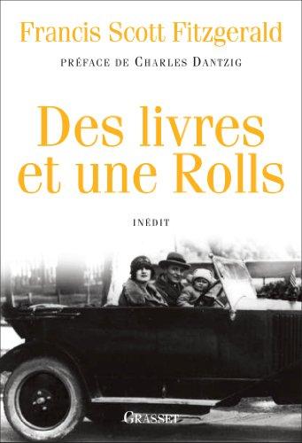Des livres et une Rolls: Inédit - collection bleue et jaquette (Littérature Etrangère) (French (French Collection Roll)