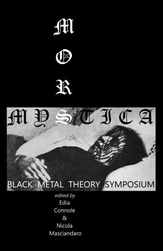 Mors Mystica: Black Metal Theory - Jeremy Black Scott