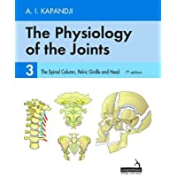 The Physiology of the Joints - Volume 3: The Spinal Column, Pelvic Girdle and Head