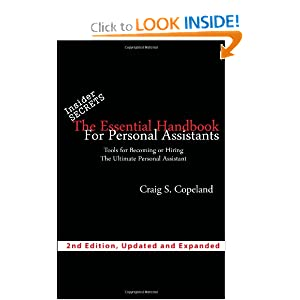 The Essential Handbook For Personal Assistants: Tools For Becoming Or Hiring The Ultimate Personal Assistant Craig S. Copeland