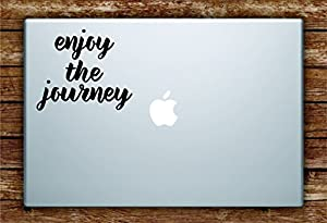 Enjoy the Journey Laptop Apple Macbook Quote Wall Decal Sticker Art Car Window Vinyl Adventure Travel Wanderlust