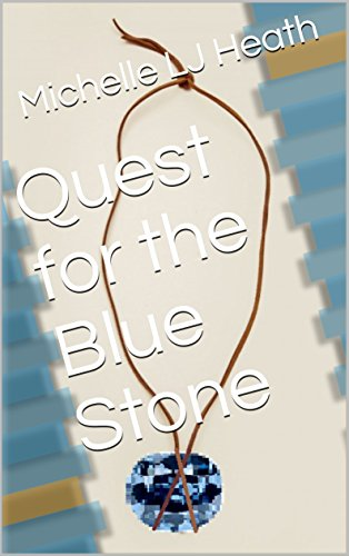 Quest for the Blue Stone (Powerstone Book 1)